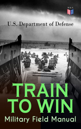 TRAIN TO WIN - Military Field Manual