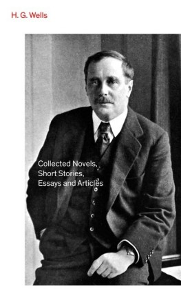 non-fiction essays by h.g.wells H g wells essays: over 180,000 h g wells essays he was a prolific writer of both fiction and non-fiction, and produced works in many different genres.