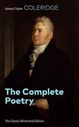 The Complete Poetry (The Classic Illustrated Edition)