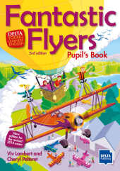 Fantastic Flyers Second Edition - Pupil's Book
