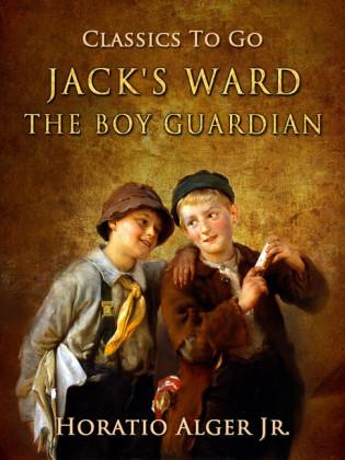 Jack's Ward The Boy Guardian