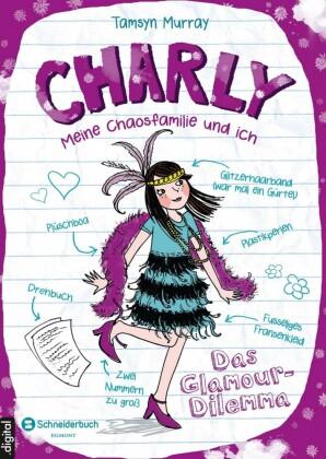 Charly - Meine Chaosfamilie und ich, Band 03