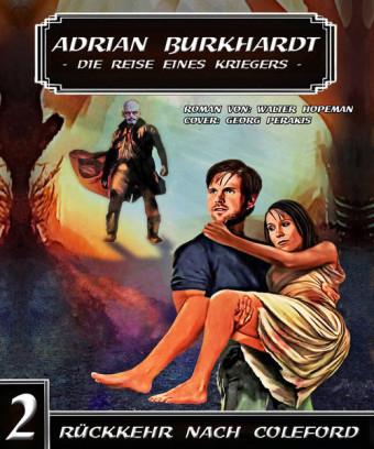 ADRIAN BURKHARDT - Rückkehr nach Coleford