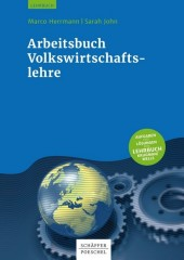 Volkswirtschaftslehre - Arbeitsbuch