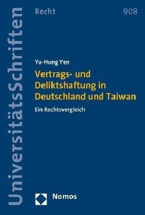 Vertrags- und Deliktshaftung in Deutschland und Taiwan