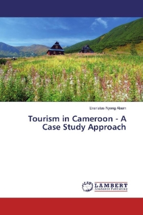 Tourism in Cameroon - A Case Study Approach
