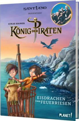 König der Piraten - Eisdrachen und Feuerriesen