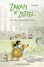 Zarah & Zottel - Und das zerbrechliche Herz Cover