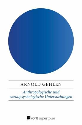 Anthropologische und sozialpsychologische Untersuchungen
