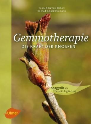 Gemmotherapie. Die Kraft der Knospen