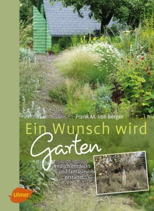 Ein Wunsch wird Garten