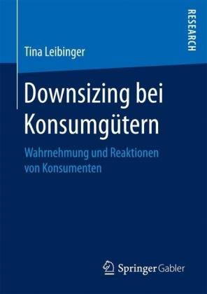 Downsizing bei Konsumgütern