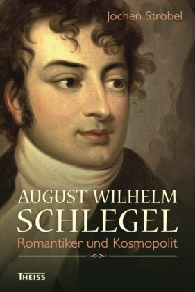 August Wilhelm Schlegel