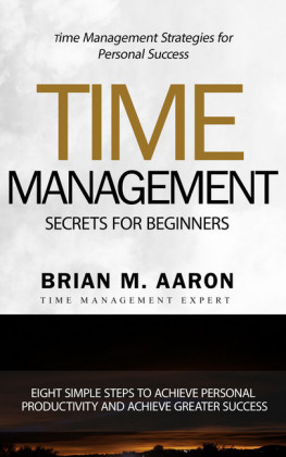 Time Management Secrets for Beginners
