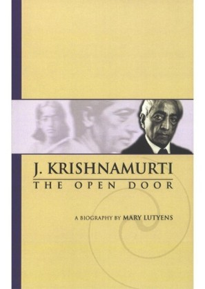 Mary Lutyens - 3. Krishnamurti. The Open Door