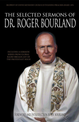 The Selected Sermons of Dr. Roger Bourland