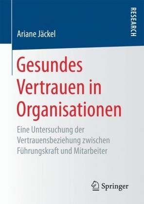 Gesundes Vertrauen in Organisationen