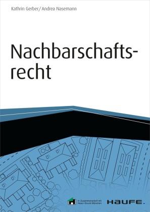 Nachbarschaftsrecht - inkl. Arbeitshilfen online