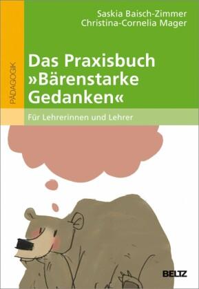 """Das Praxisbuch """"Bärenstarke Gedanken"""" für Lehrerinnen und Lehrer"""