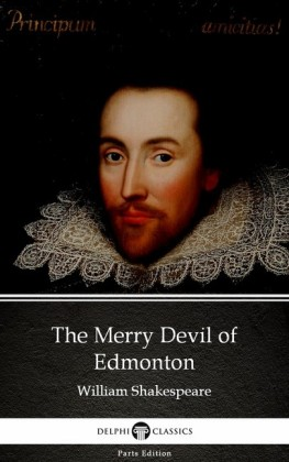 The Merry Devil of Edmonton by William Shakespeare - Apocryphal (Illustrated)