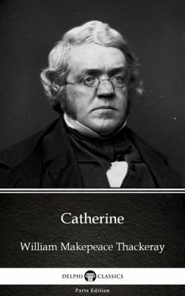 Catherine by William Makepeace Thackeray (Illustrated)