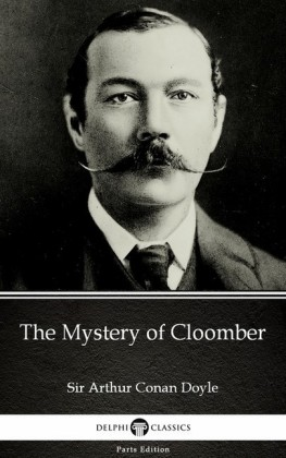 The Mystery of Cloomber by Sir Arthur Conan Doyle (Illustrated)