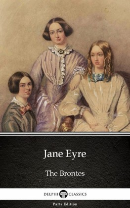Jane Eyre by Charlotte Bronte (Illustrated)