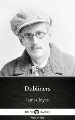 Dubliners by James Joyce (Illustrated)