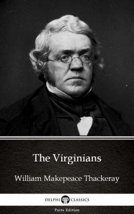 The Virginians by William Makepeace Thackeray (Illustrated)