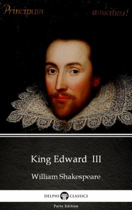 King Edward III by William Shakespeare - Apocryphal (Illustrated)