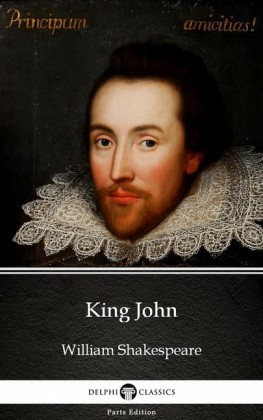King John by William Shakespeare (Illustrated)