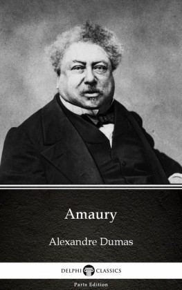 Amaury by Alexandre Dumas (Illustrated)
