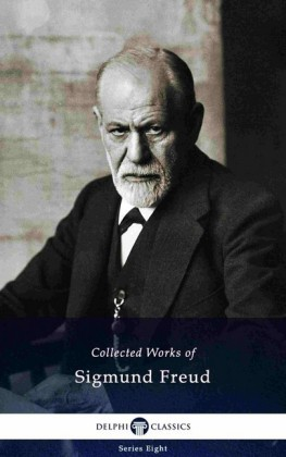 Delphi Collected Works of Sigmund Freud (Illustrated)