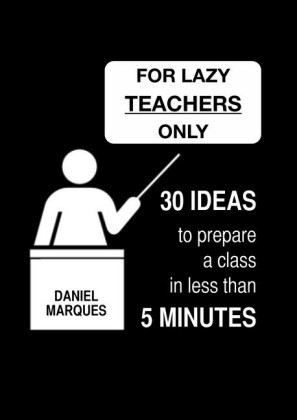 For Lazy Teachers Only
