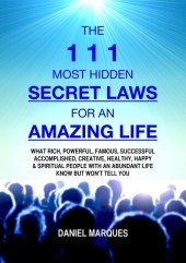 The 111 Most Hidden Secret Laws for an Amazing Life