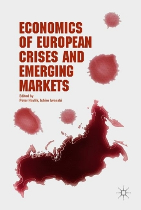 Economics of European Crises and Emerging Markets