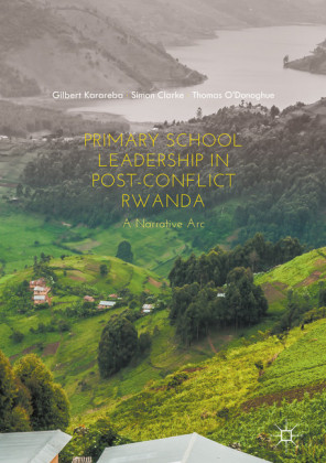 Primary School Leadership in Post-Conflict Rwanda