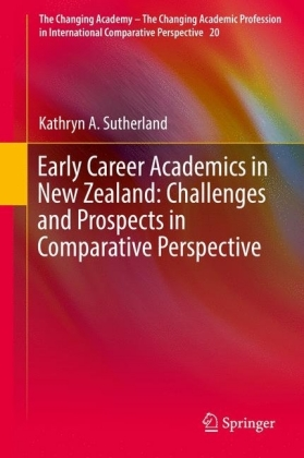 Early Career Academics in New Zealand: Challenges and Prospects in Comparative Perspective