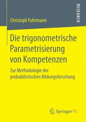 Die trigonometrische Parametrisierung von Kompetenzen