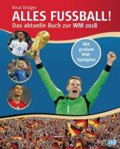 Alles Fußball - Das aktuelle Buch zur WM 2018 Cover
