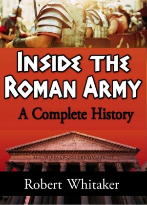 Inside the Roman Army