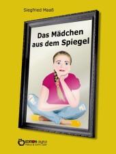 Das Mädchen aus dem Spiegel