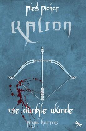 KALION. Die dunkle Wunde