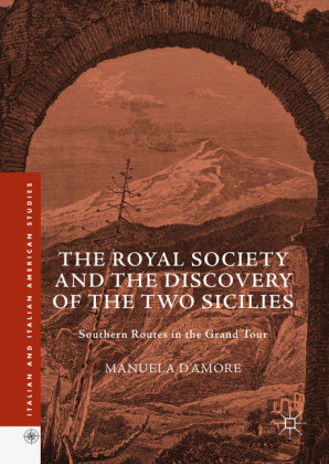 The Royal Society and the Discovery of the Two Sicilies