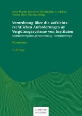 Verordnung über die aufsichtsrechtlichen Anforderungen an Vergütungssysteme von Instituten (Institutsvergütungsverordnung - InstitutsVergV)