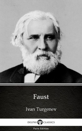 Faust by Ivan Turgenev - Delphi Classics (Illustrated)