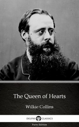 The Queen of Hearts by Wilkie Collins - Delphi Classics (Illustrated)