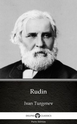 Rudin by Ivan Turgenev - Delphi Classics (Illustrated)
