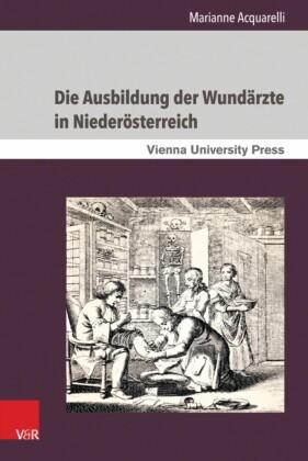 Die Ausbildung der Wundärzte in Niederösterreich