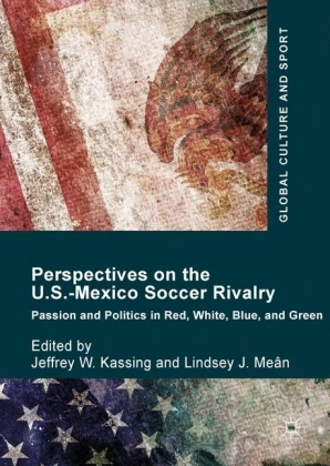 Perspectives on the U.S.-Mexico Soccer Rivalry